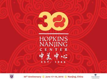 Hopkins-Nanjing Center - 30th Anniversary